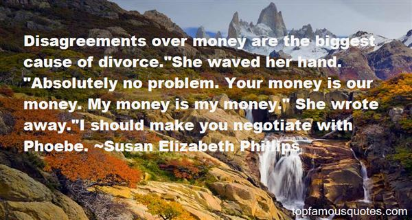 Quotes About Divorce And Money