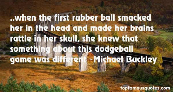 Quotes About Dodgeball Game