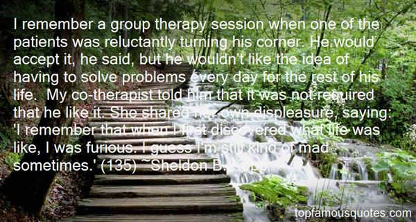 Quotes About Group Therapy