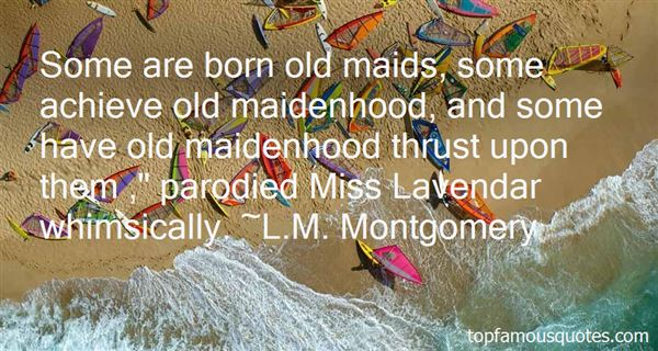 Quotes About Maidenhood