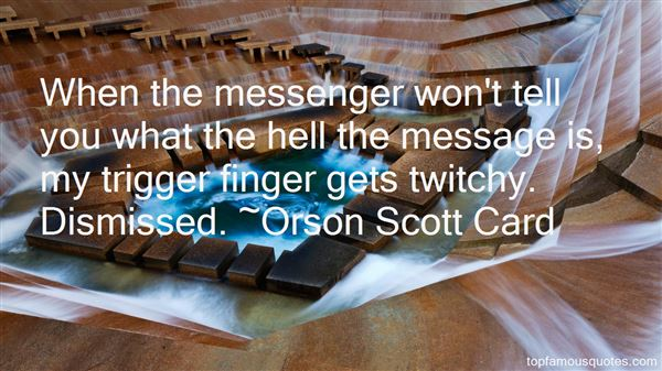 Quotes About Trigger Finger