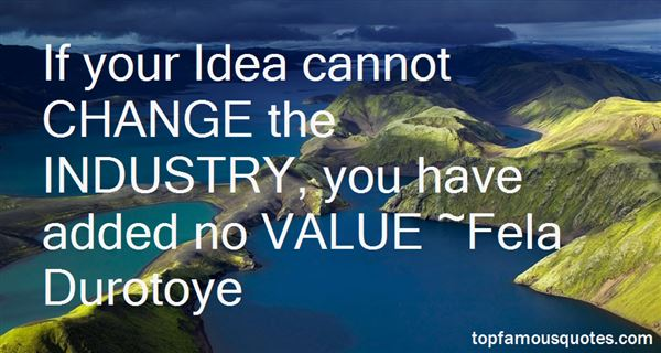 Quotes About Added Value