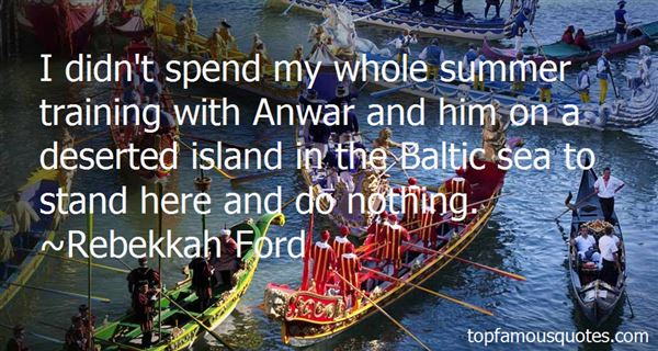 Quotes About Anwar