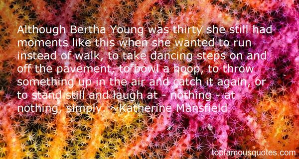 Quotes About Bertha