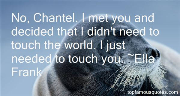 Quotes About Chantel
