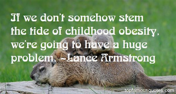 Quotes About Childhood Obesity