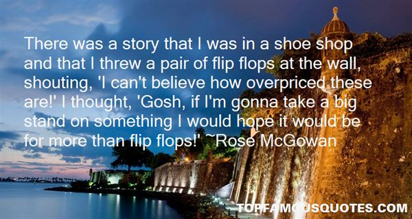 Quotes About Flip Flops