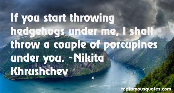 Quotes About Porcupine