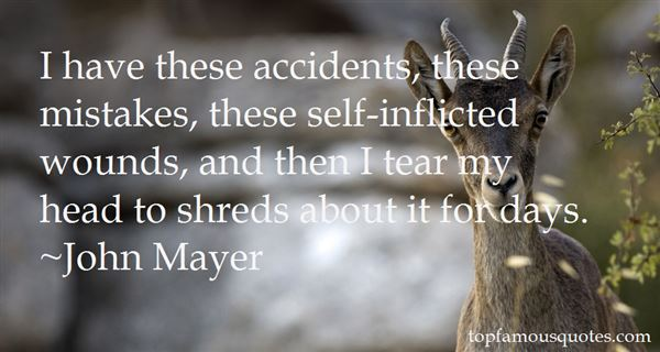 Quotes About Self Inflicted Wounds