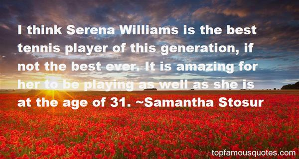 Quotes About Serena Williams