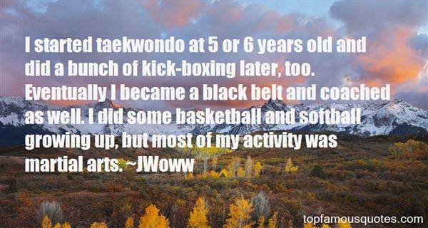 Quotes About Taekwondo