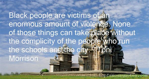 Quotes About Victims Of Violence
