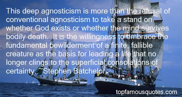 Quotes About Agnostic Death