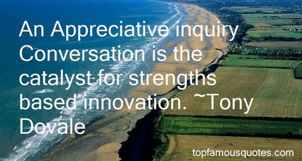 Quotes About Appreciative Inquiry