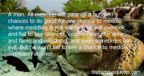 Quotes About Chances And Opportunities