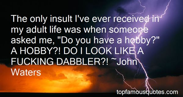 Quotes About Dabble