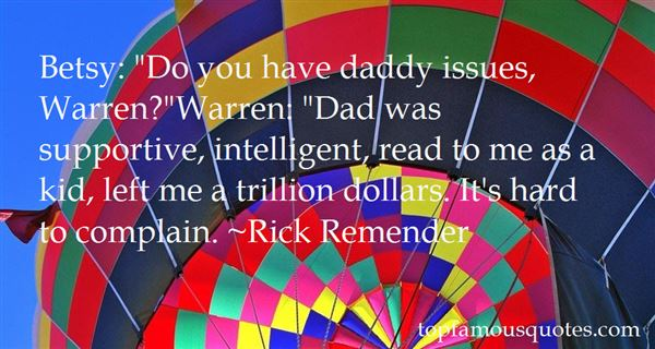 Quotes About Daddy Issues
