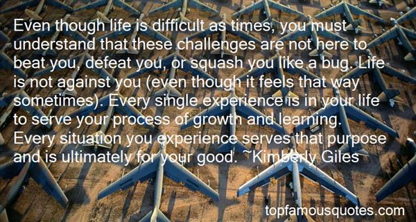 Quotes About Difficult Challenges In Life