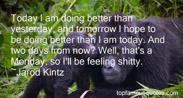 Quotes About Doing Better Tomorrow