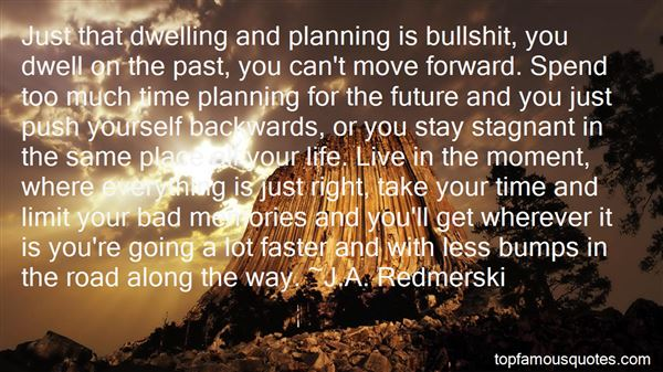 Quotes About Dwelling In The Past