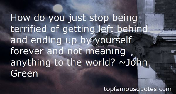 Quotes About Getting Left Behind