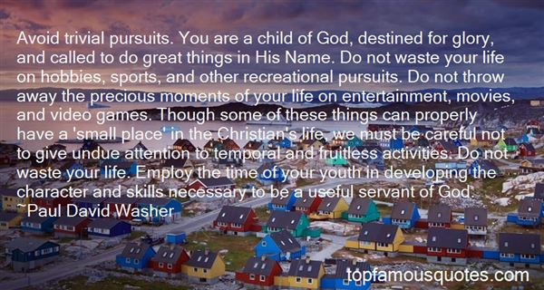 Quotes About Great Moments In Life