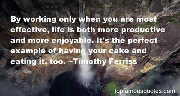 Quotes About Having Cake And Eating It Too