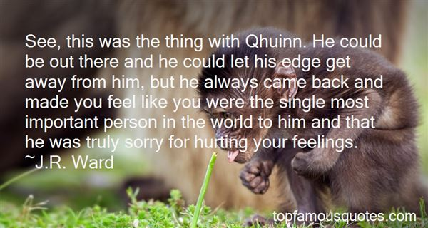 Quotes About Him Hurting Your Feelings