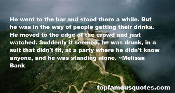 Quotes About I Stand Alone