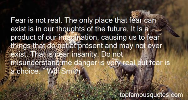 Quotes About Imagination And Fear