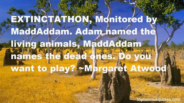 Quotes About Maddaddam