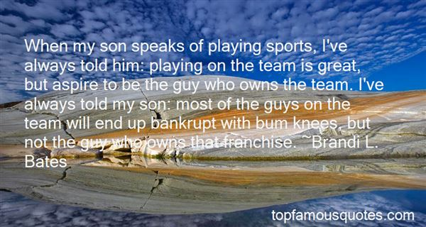 Quotes About Playing As A Team