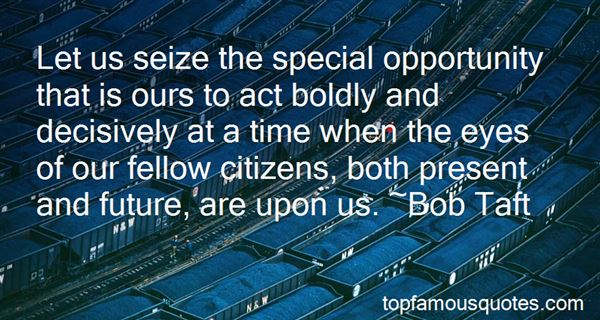 Quotes About Seize The Opportunity
