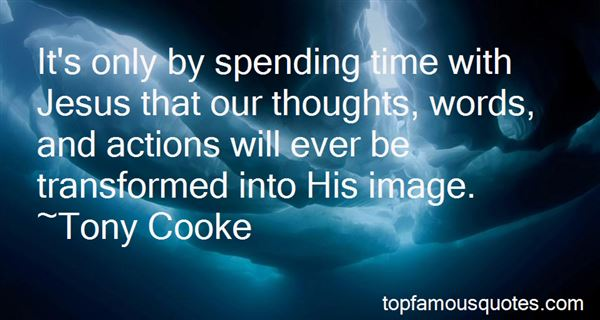Quotes About Spending Time With Jesus