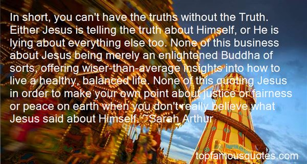 Quotes About Telling The Truth In Business