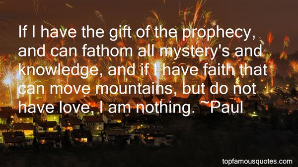 Quotes About The Gift Of Prophecy
