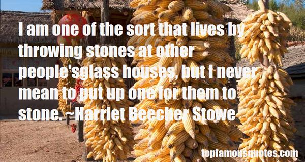 Quotes About Throwing Stones At Glass Houses