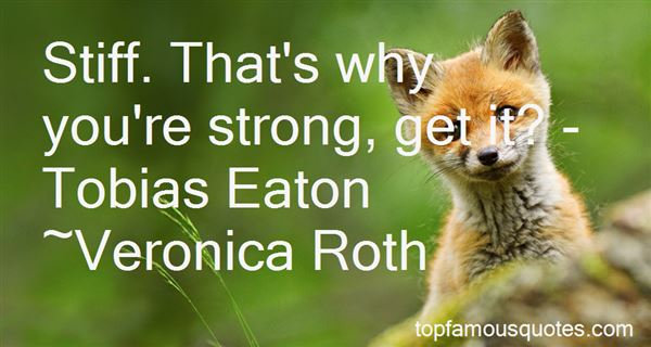 Quotes About Tobias Eaton