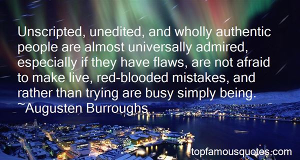 Quotes About Unscripted