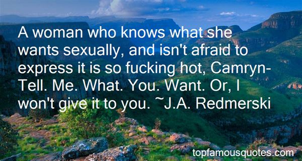 Quotes About A Man Who Knows What He Wants
