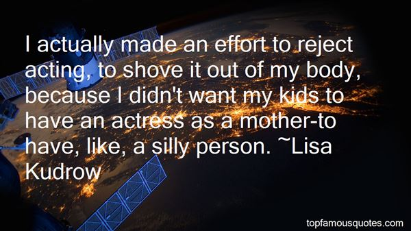 Quotes About Acting Silly