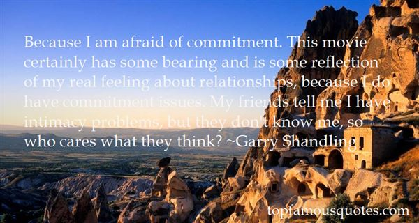 Quotes About Afraid Of Commitment