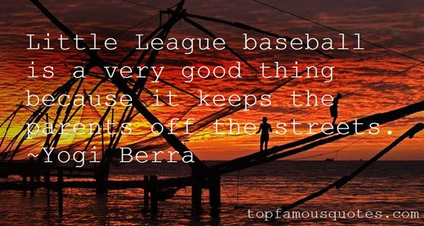 Quotes About Baseball Parents