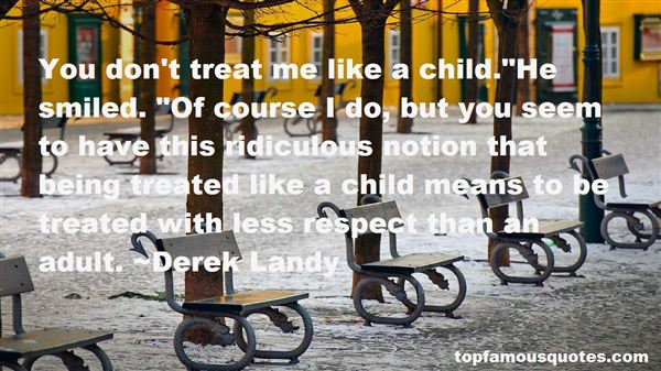 Quotes About Being Treated With Respect