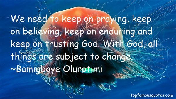 Quotes About Believing And Trusting God