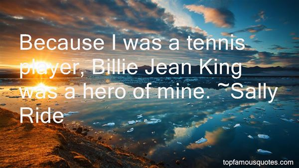 Quotes About Billie Jean King