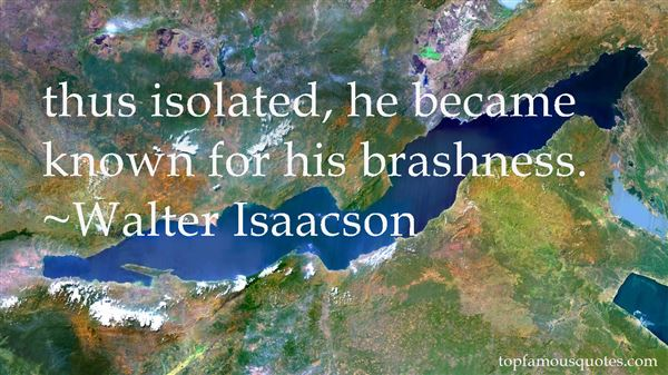 Quotes About Brash