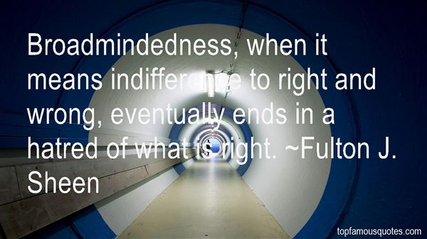 Quotes About Broad Mindedness