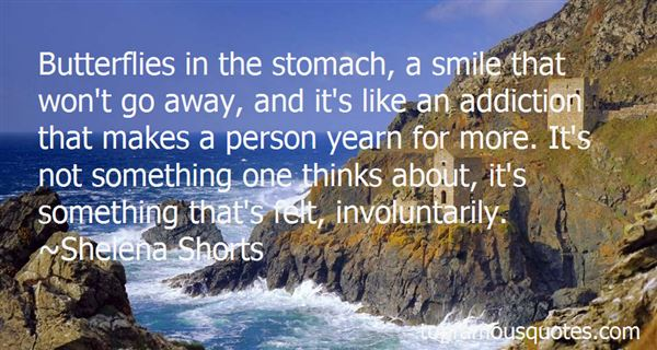 Quotes About Butterflies In The Stomach