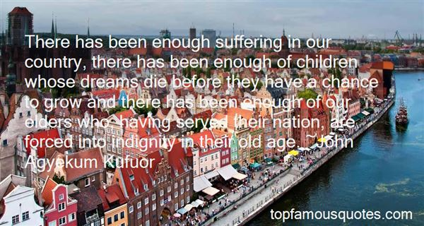 Quotes About Dignity In Old Age